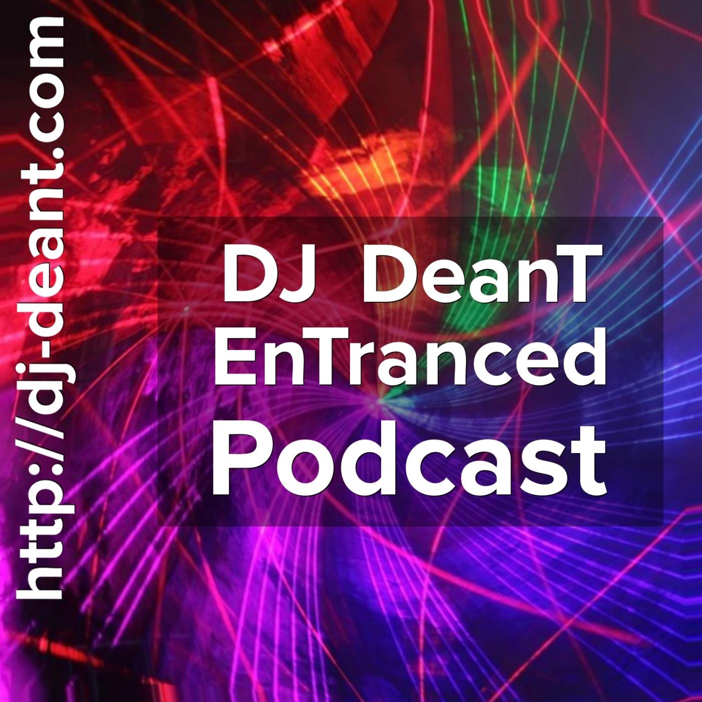 DJ DeanT EnTranced Podcast